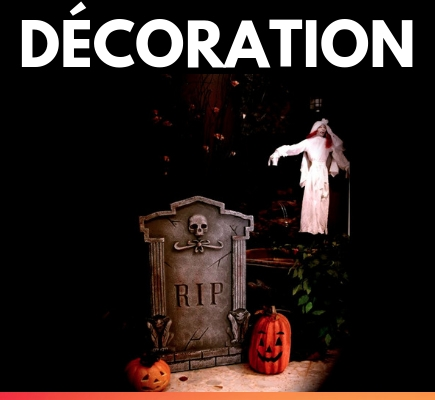 Décoration d'Halloween pour une ambiance terreur